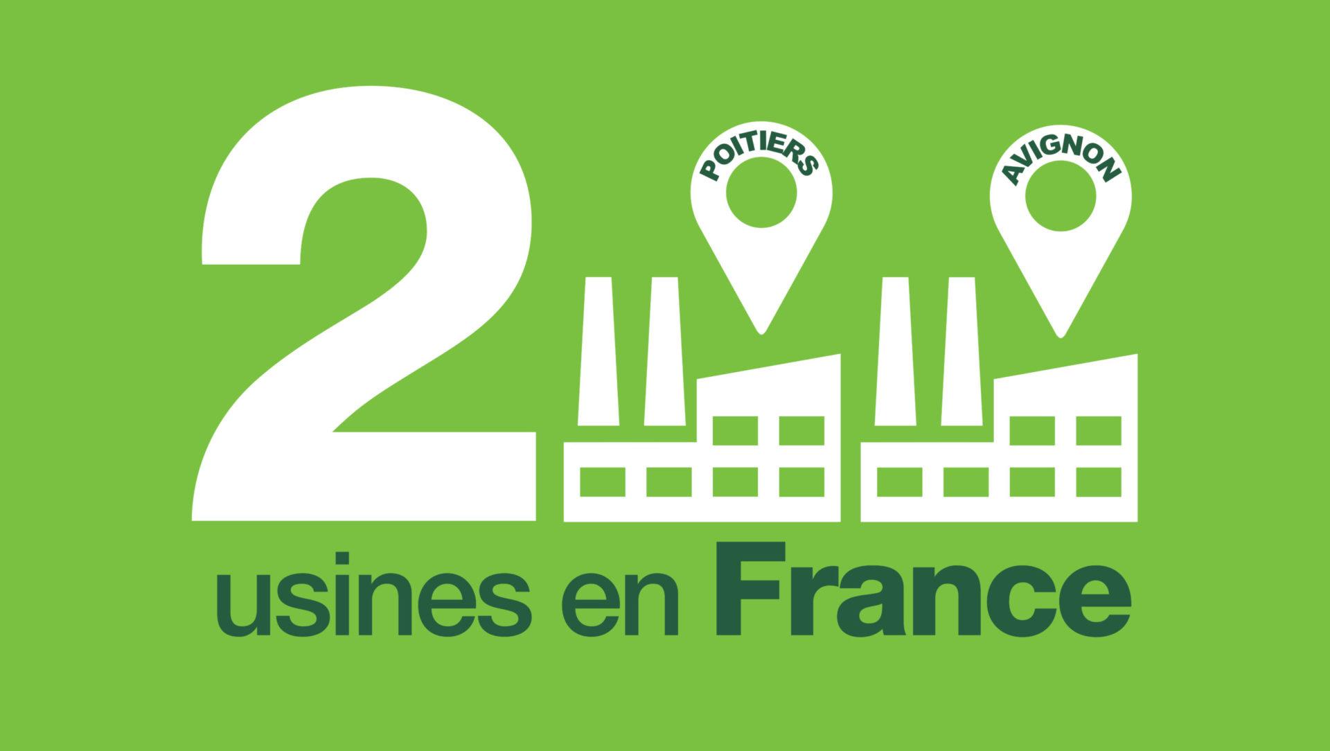 Deux usines en France