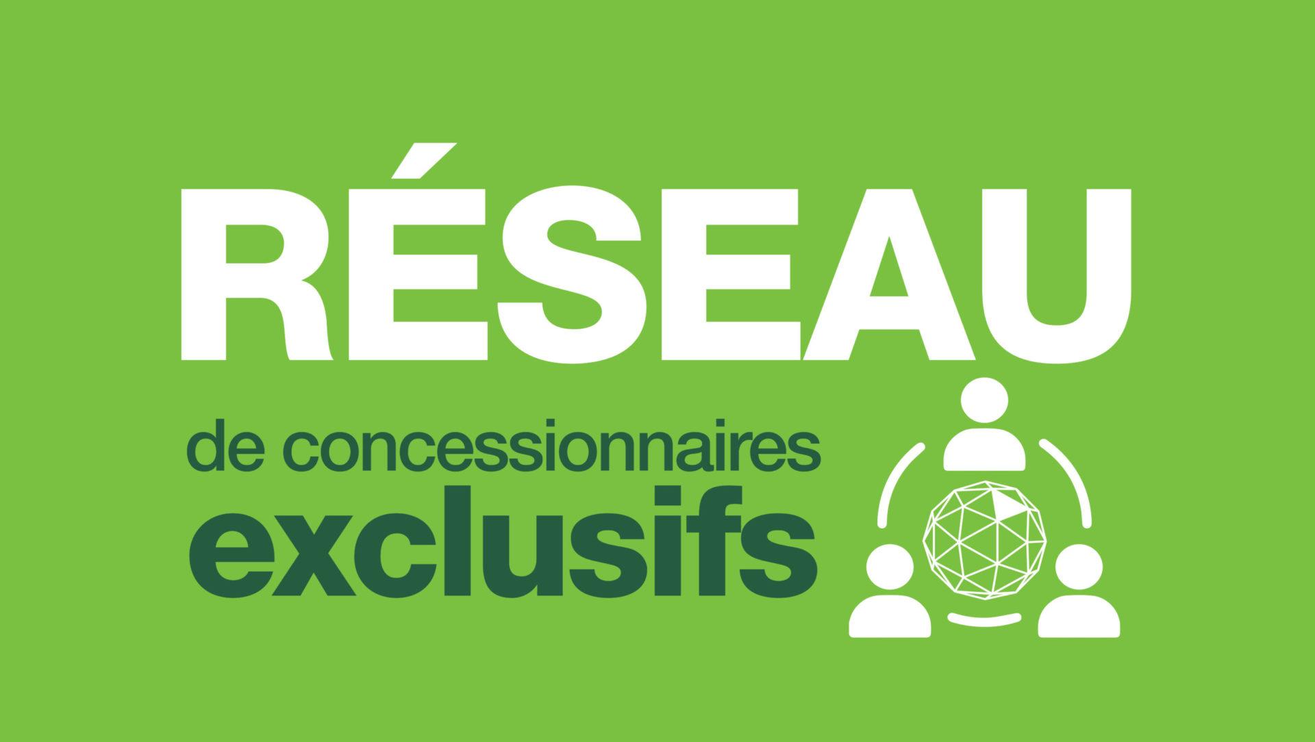 Un réseau de concessionaires exlusifs pour un service de proximité